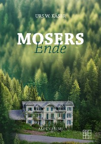 Cover Mosers Ende