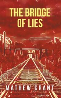 Cover The Bridge of Lies