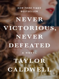 Cover Never Victorious, Never Defeated