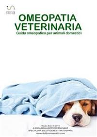 Cover OMEOPATIA VETERINARIA - Guida omeopatica per animali domestici -