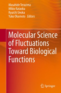 Cover Molecular Science of Fluctuations Toward Biological Functions