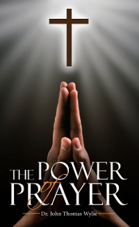 Cover The Power of Prayer