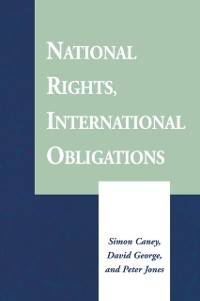 Cover National Rights, International Obligations
