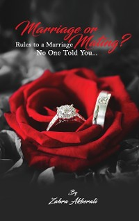 Cover Marriage or Mating? Rules to a Marriage No One Told You