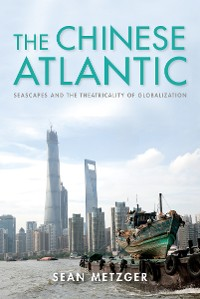 Cover The Chinese Atlantic