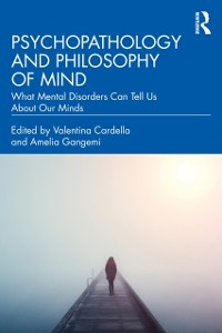 Cover Psychopathology and Philosophy of Mind