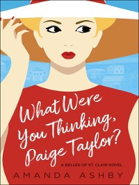 Cover What Were You Thinking, Paige Taylor?