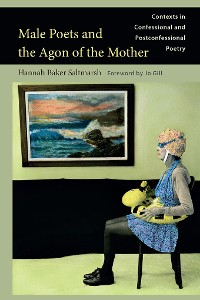 Cover Male Poets and the Agon of the Mother