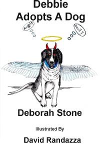 Cover Debbie Adopts A Dog