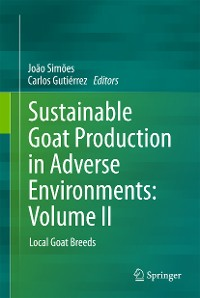 Cover Sustainable Goat Production in Adverse Environments: Volume II