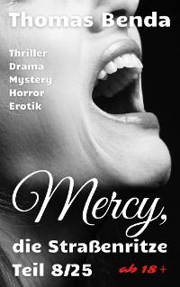Cover Mercy, die Straßenritze Teil 8/25