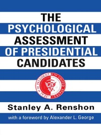 Cover Psychological Assessment of Presidential Candidates