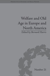 Cover Welfare and Old Age in Europe and North America