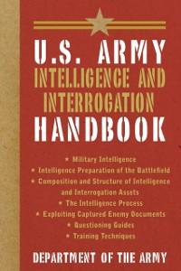 Cover U.S. Army Intelligence and Interrogation Handbook