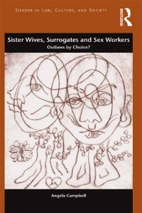 Cover Sister Wives, Surrogates and Sex Workers