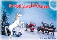 Cover Das verzauberte Einhorn und der Weihnachtsmann