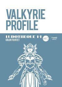 Cover Ludothèque 14: Valkyrie Profile
