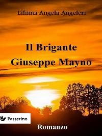 Cover Il brigante Giuseppe Mayno