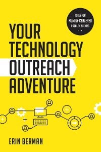 Cover Your Technology Outreach Adventure