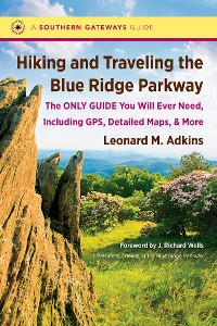 Cover Hiking and Traveling the Blue Ridge Parkway