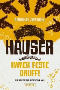 Cover HAUSER - IMMER FESTE DRUFF!