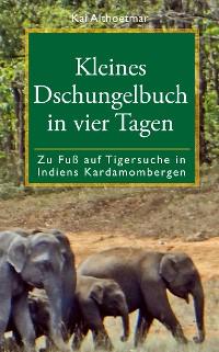 Cover Kleines Dschungelbuch in vier Tagen