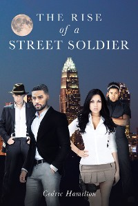 Cover The Rise of a Street Soldier