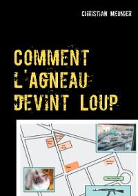 Cover Comment l'Agneau devint Loup