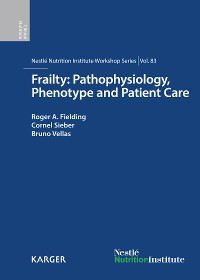 Cover Frailty: Pathophysiology, Phenotype and Patient Care