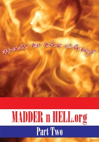 Cover Madder N Hell.Org: Part Two