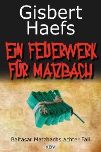 Cover Ein Feuerwerk für Matzbach