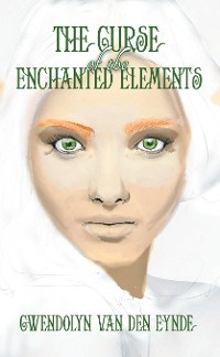 Cover The Curse of the Enchanted Elements