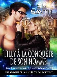 Cover Tilly à la conquête de son homme