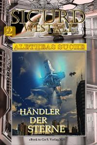Cover Händler der Sterne (Sigurd Westall ALETHEAS SUCHE 2)