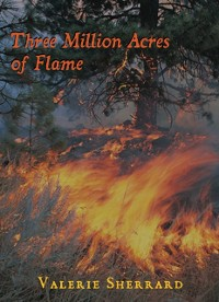 Cover Three Million Acres of Flame