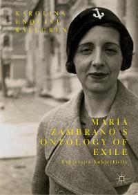 Cover María Zambrano's Ontology of Exile