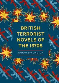 Cover British Terrorist Novels of the 1970s