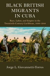 Cover Black British Migrants in Cuba