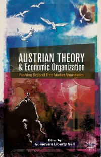 Cover Austrian Theory and Economic Organization