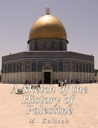 Cover A Sketch of the History of Palestine