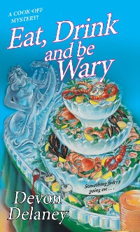 Cover Eat, Drink and Be Wary