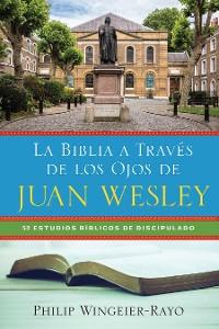 Cover La Biblia a Través de los Ojos de Juan Wesley