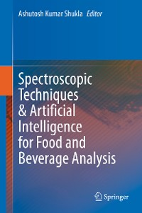 Cover Spectroscopic Techniques & Artificial Intelligence for Food and Beverage Analysis