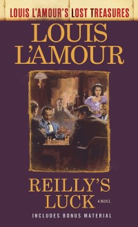 Cover Reilly's Luck (Louis L'Amour's Lost Treasures)