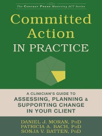 Cover Committed Action in Practice
