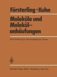Cover Molekule und Molekulanhaufungen