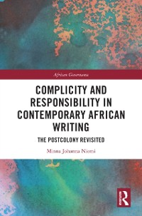 Cover Complicity and Responsibility in Contemporary African Writing
