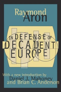 Cover In Defense of Decadent Europe