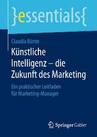 Cover Künstliche Intelligenz – die Zukunft des Marketing