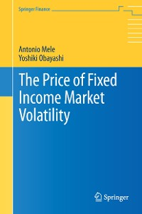 Cover The Price of Fixed Income Market Volatility
